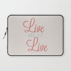 Live And Let Live Laptop Sleeve