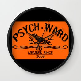 Psych Ward Member Wall Clock