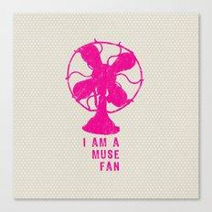 i am a muse fan Canvas Print