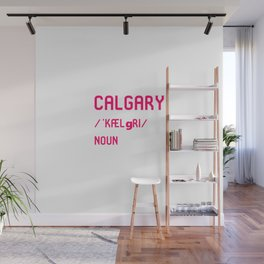 Calgary Alberta Canada Dictionary Meaning Definition Wall Mural