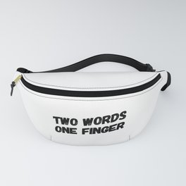Two Words, One Finger Fanny Pack