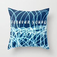 forever young Throw Pillows featuring forever young by Bunny Noir