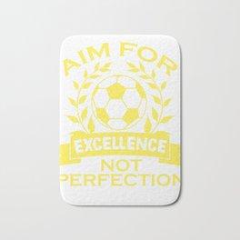 Empowerment Excellence Tshirt Design Aim for excellence Bath Mat