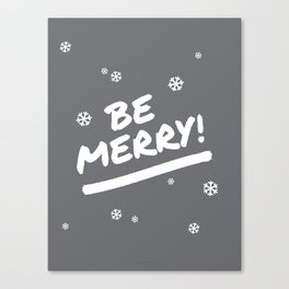 Charcoal Gray Be Merry Christmas Snowflakes Canvas Print