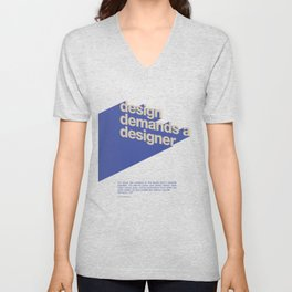 Design Demands A Designer Unisex V-Neck
