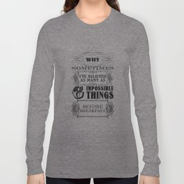 Alice in Wonderland Six Impossible Things Long Sleeve T-shirt