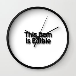 This Item Is Edible Wall Clock