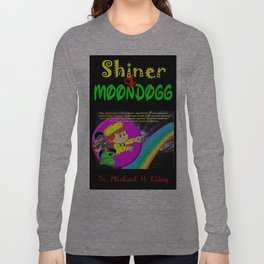 Shiner & Moondogg Long Sleeve T-shirt