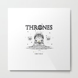 That Thrones Game Metal Print