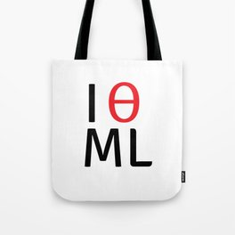 I love machine learning Tote Bag