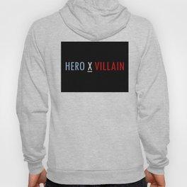 HERO X VILLAIN Hoody