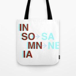 Insomnia / Insane Tote Bag