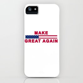 MAGA tee shirt trump supporter - Make America Great Again iPhone Case