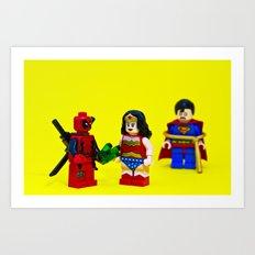 You got it! Art Print