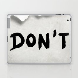 Don't (Paper Version) Laptop & iPad Skin