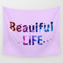 Beautiful life Wall Tapestry