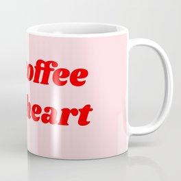 hot coffee cold heart Coffee Mug