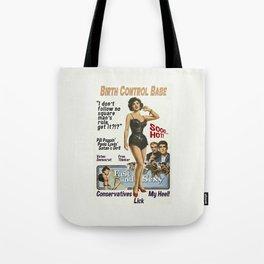 Birth Control Babe Tote Bag
