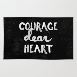 Courage Dear Heart Rug