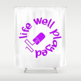 Gamer Life Well Played V4 Shower Curtain
