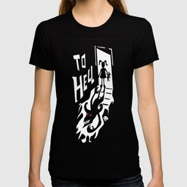 to hell T-shirt