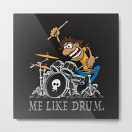 Me Like Drum. Wild Drummer Cartoon Illustration Metal Print