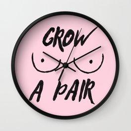 Grow a pair (of boobs) Wall Clock