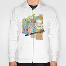 WE ARE FAMILY! Hoody