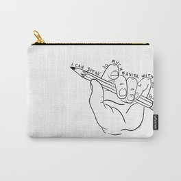 I Can Speak So Much Easier With My Hands Carry-All Pouch