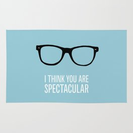 I Think You are Spectacular! Rug
