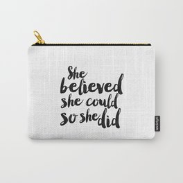 She Believed She Could So She Did,Children Room Decor,Kids Room Decor,Nursery Decor,Typography Art Carry-All Pouch