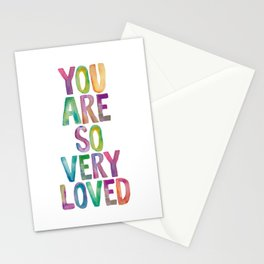 You Are So Very Loved Stationery Cards