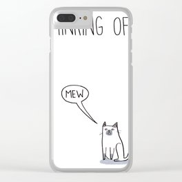 Thinking of Mew Clear iPhone Case