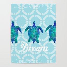 Turtle dream dreamer summer, illustration original painting print Poster