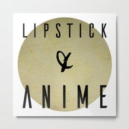 Lipstick and Anime Metal Print