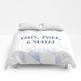 Bavarian Dialect OANS, ZWOA, G'SUFFA Comforters