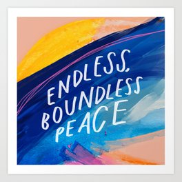 Endless Boundless Peace Art Print