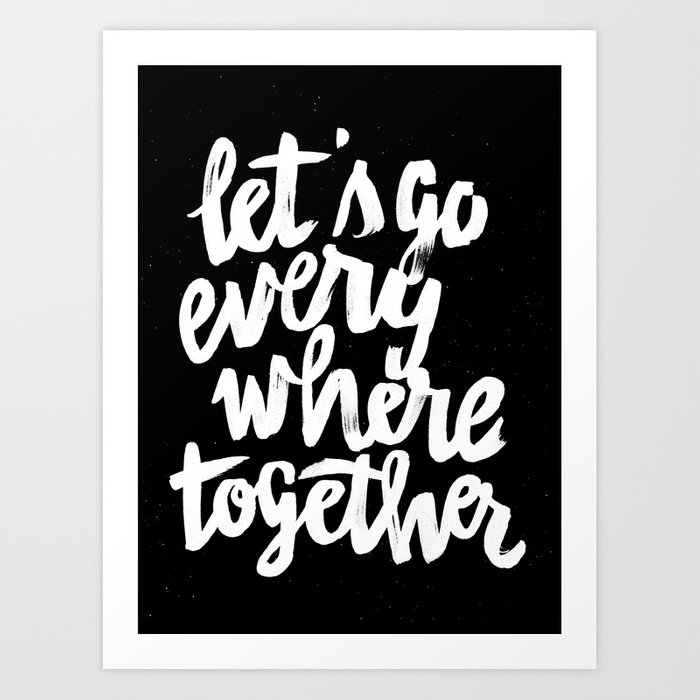 Everywhere Art Print