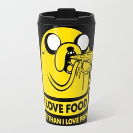 I love food more than I love people Travel Mug