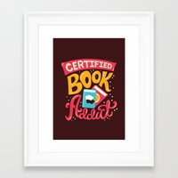 risa rodil Framed Art Prints featuring Certified Book Addict by Risa Rodil