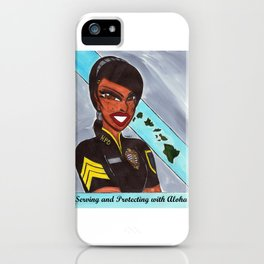 Serving and Protecting with Aloha iPhone Case