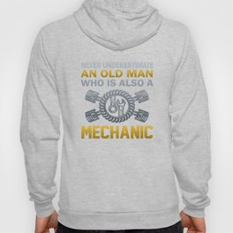 Old Man - A Mechanic Hoody