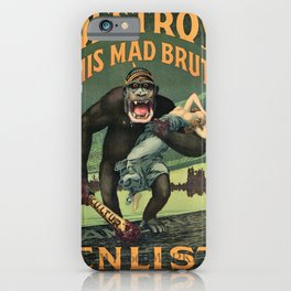 1917 WWI U.S. Army - Destroy this mad brute Enlist - Recruitment Poster by Harry R. Hopps, iPhone Case