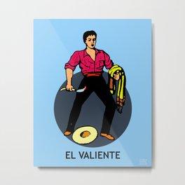 El Valiente Mexican Loteria Card  Metal Print
