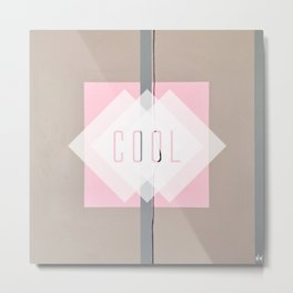 Cool - In the Pink Metal Print