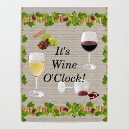 It's Wine O'Clock Poster