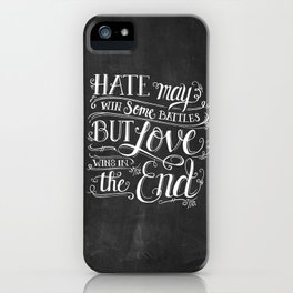 Love Wins In the End Chalkboard iPhone Case