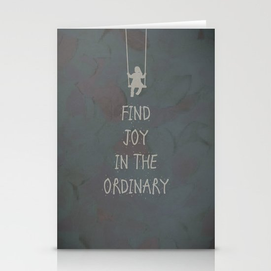 Find joy in the ordinary quotes Stationery Cards