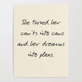 Message to strong women, inspiration, motivation, for dreams, strenght, hard times, plans Poster