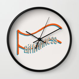 Fruit of the Spirit - Faithfulness, hand lettered art by Deb Jeffrey Wall Clock